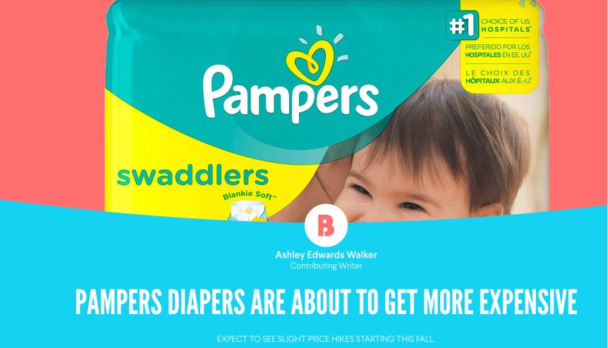 PAMPERS DIAPERS ARE ABOUT TO GET MORE EXPENSIVE
